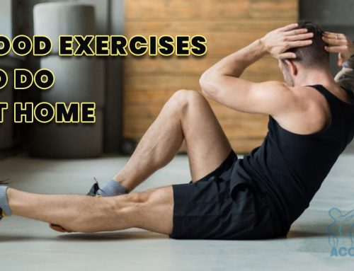 Top 8 Good exercises to do at home Tips – Pain Accessories